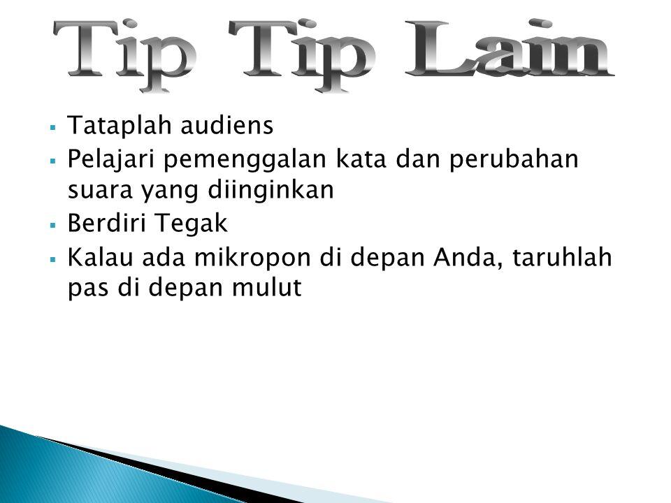 Tip Tip Lain Tataplah audiens