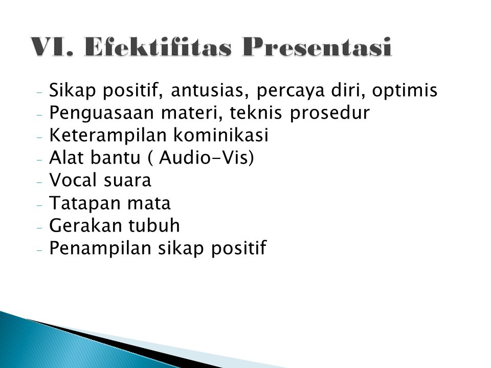 VI. Efektifitas Presentasi
