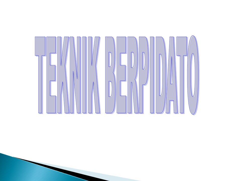 TEKNIK BERPIDATO
