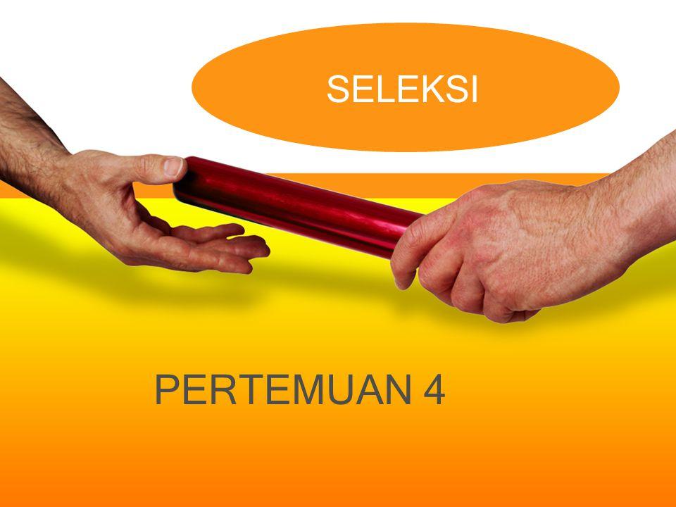 SELEKSI PERTEMUAN 4