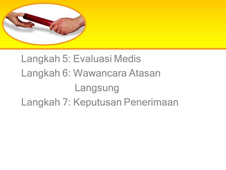 Langkah 5: Evaluasi Medis