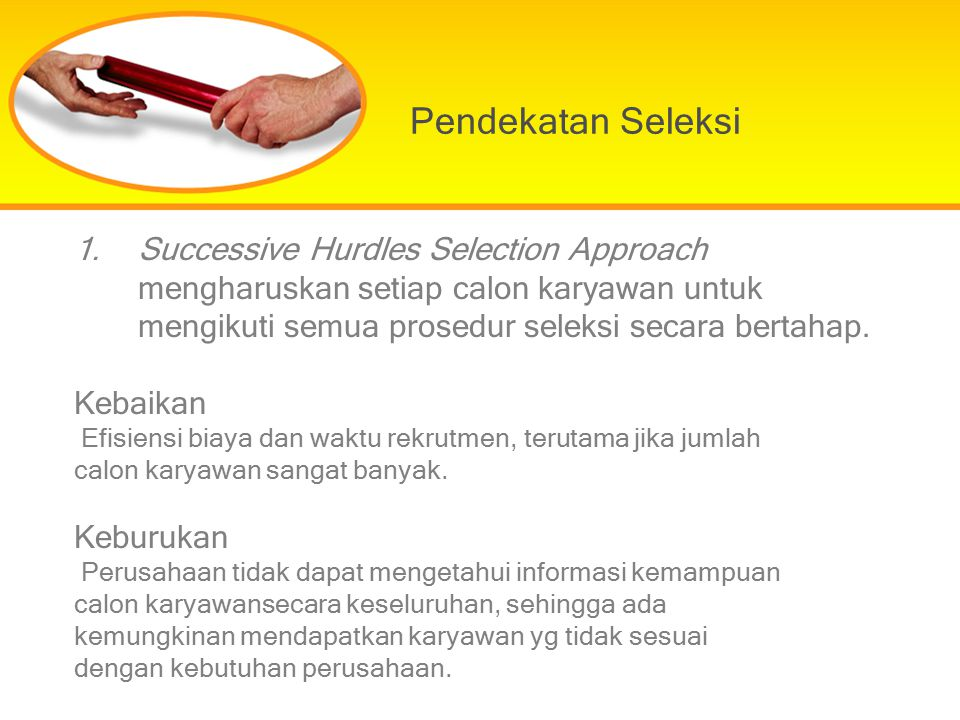 Pendekatan Seleksi Successive Hurdles Selection Approach