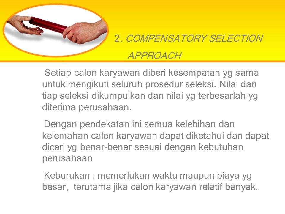 2. COMPENSATORY SELECTION