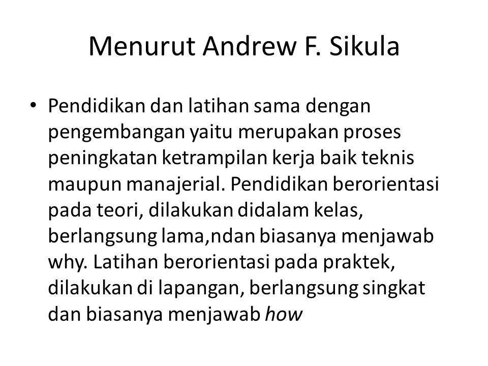 Menurut Andrew F. Sikula