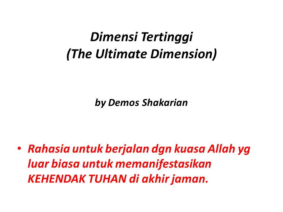 Dimensi Tertinggi (The Ultimate Dimension) by Demos Shakarian