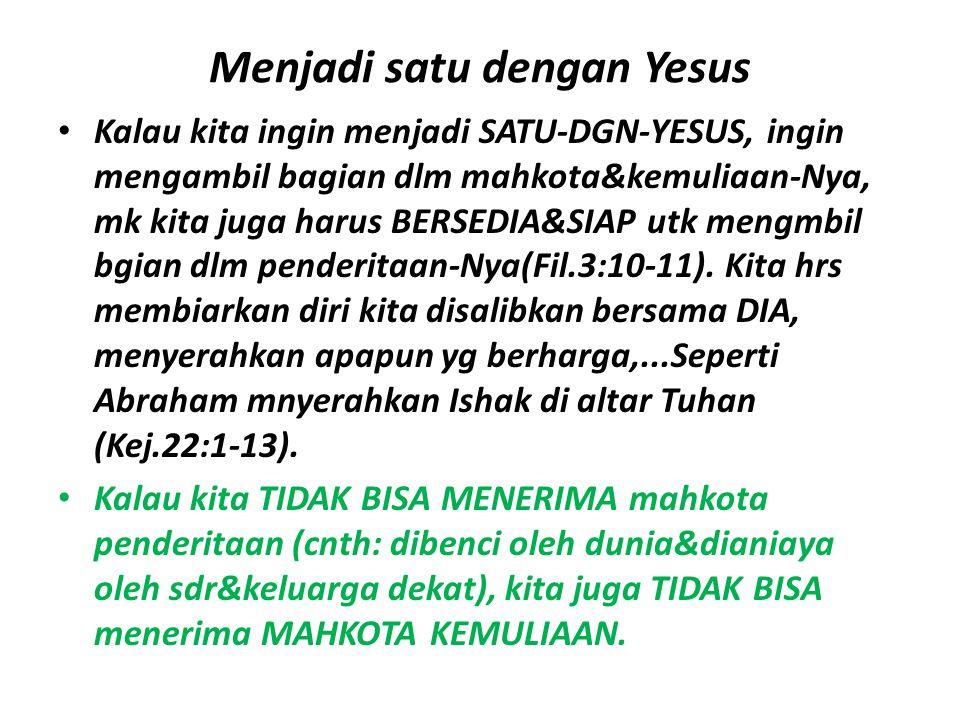 Menjadi satu dengan Yesus