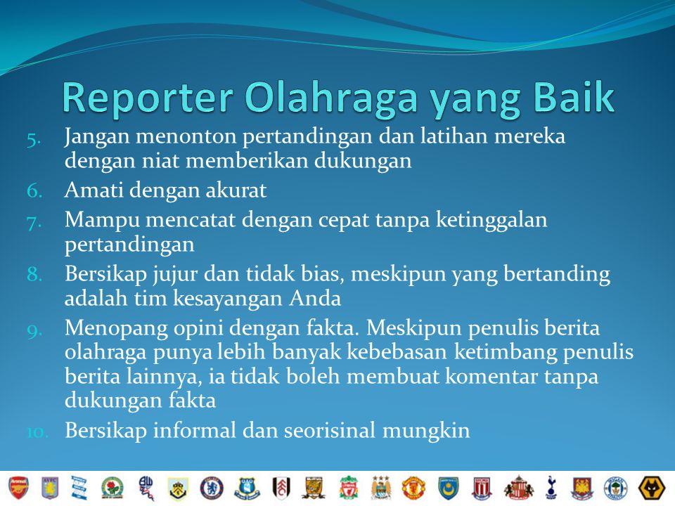 Reporter Olahraga yang Baik