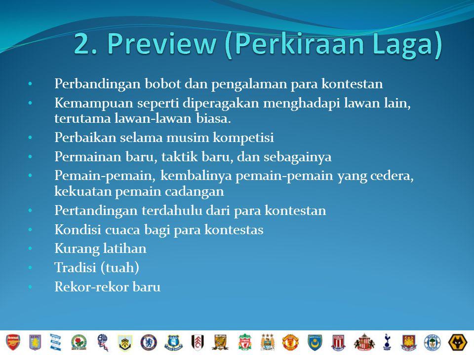 2. Preview (Perkiraan Laga)