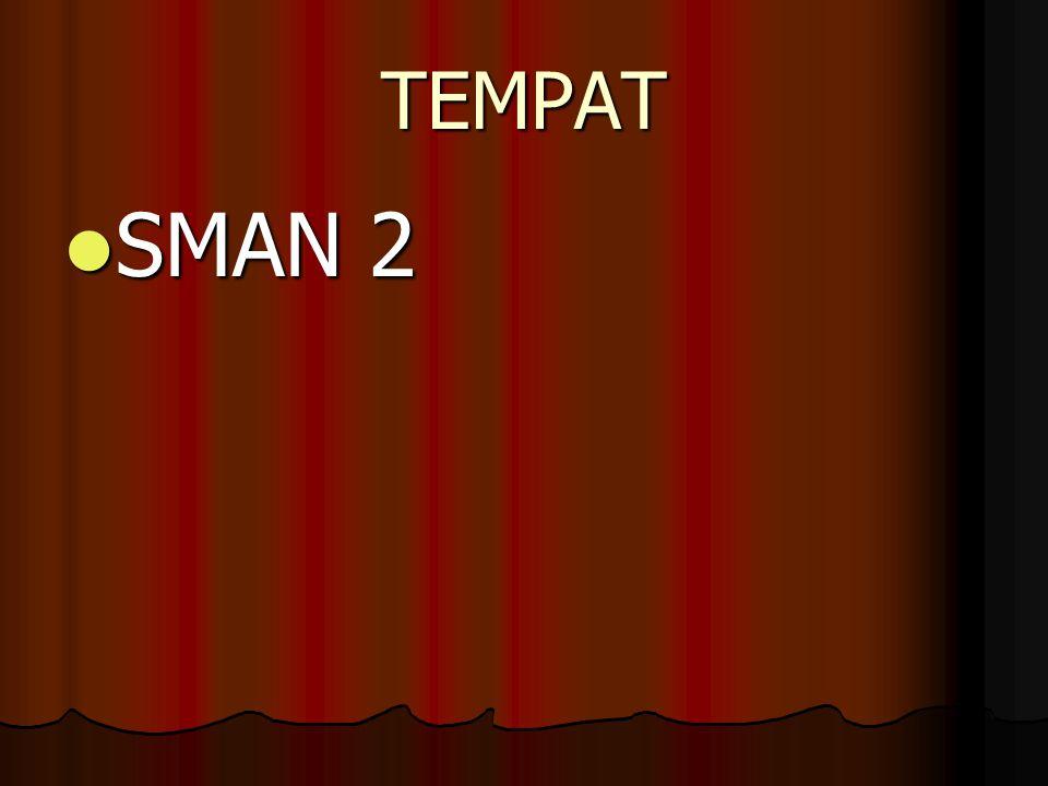 TEMPAT SMAN 2