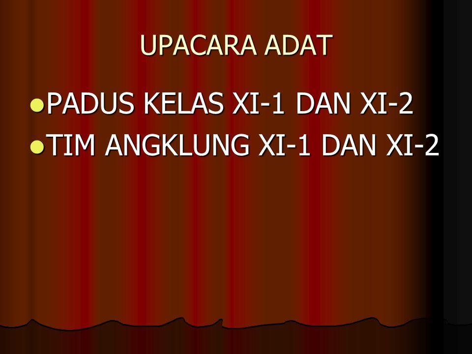 TIM ANGKLUNG XI-1 DAN XI-2