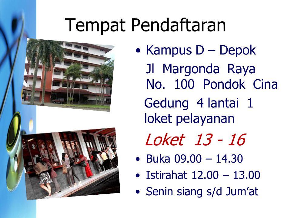 Tempat Pendaftaran Loket 13 - 16 Kampus D – Depok