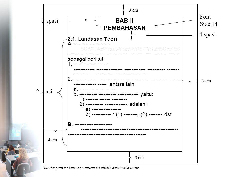 Font Size 14 BAB II PEMBAHASAN 2 spasi 4 spasi 2 spasi