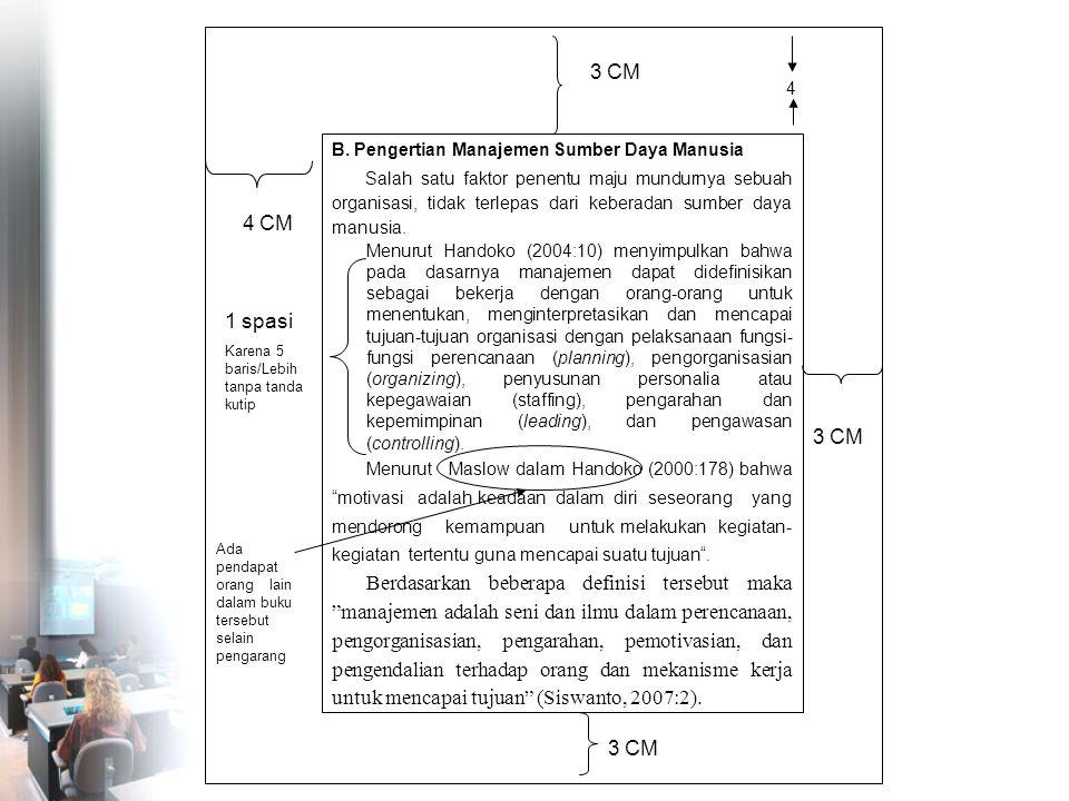 3 CM 4. B. Pengertian Manajemen Sumber Daya Manusia.