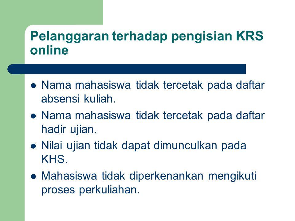 Pelanggaran terhadap pengisian KRS online
