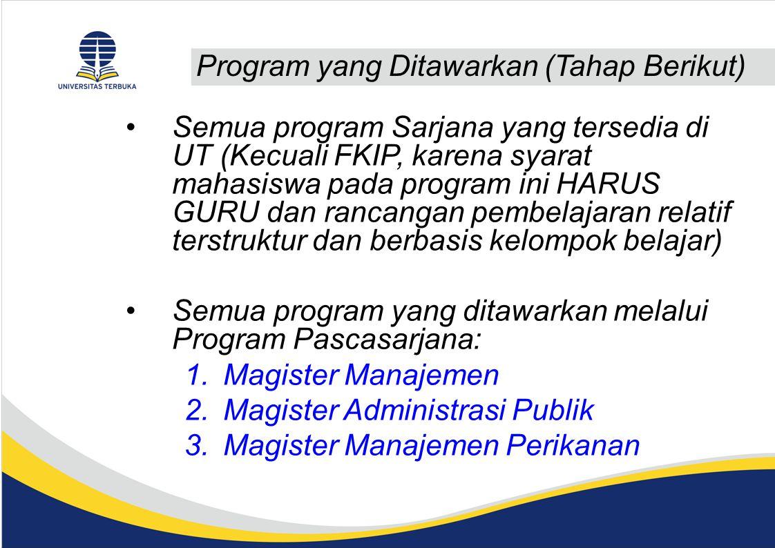 Program yang Ditawarkan (Tahap Berikut)