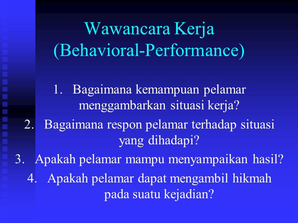 Wawancara Kerja (Behavioral-Performance)