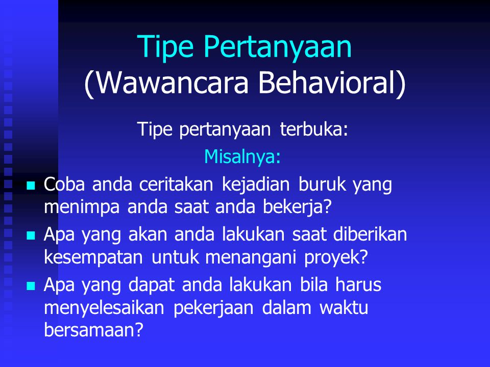 Tipe Pertanyaan (Wawancara Behavioral)