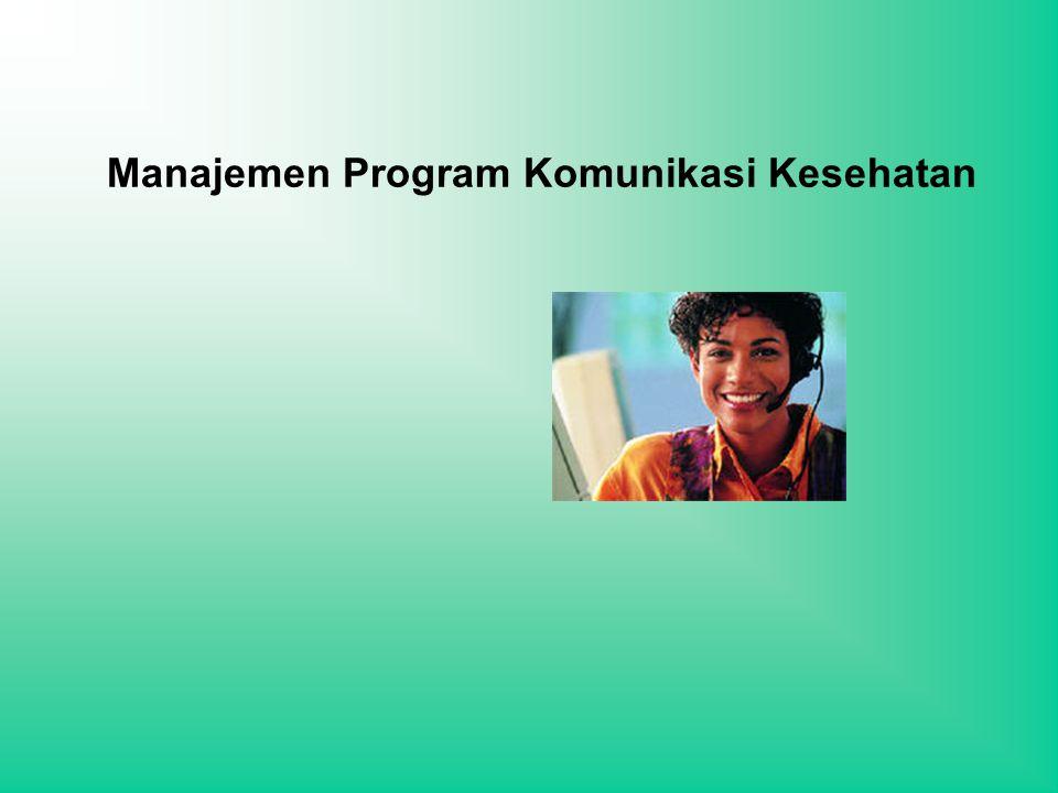 Manajemen Program Komunikasi Kesehatan