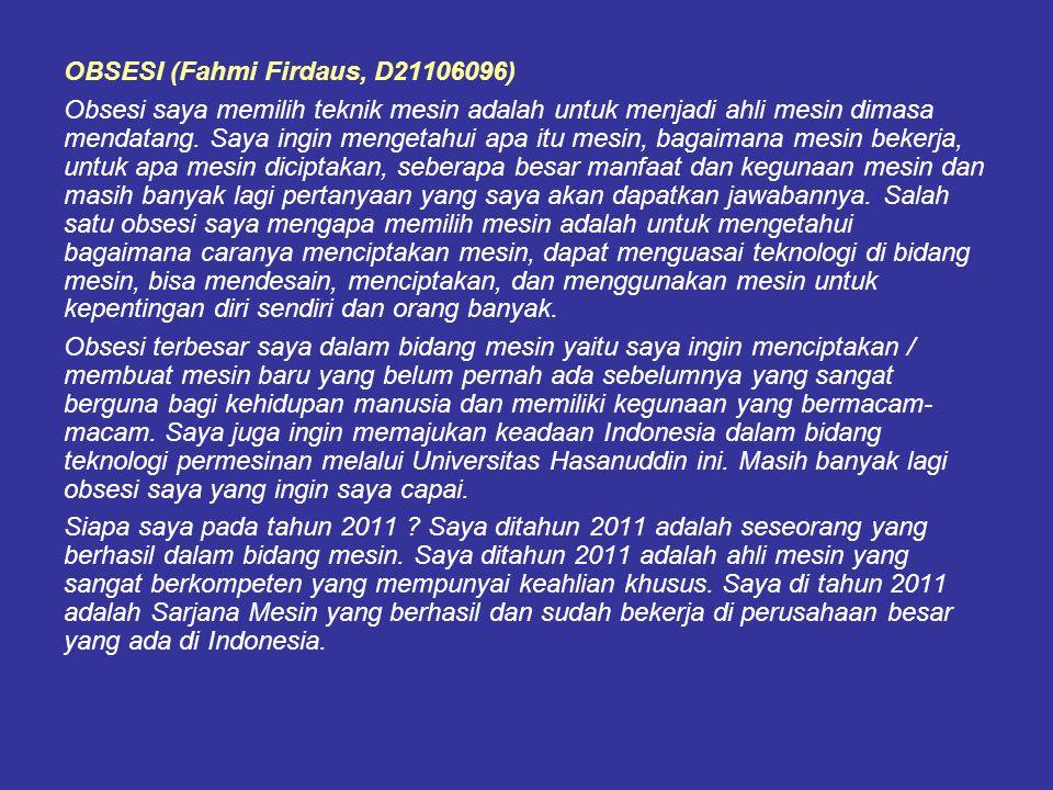 OBSESI (Fahmi Firdaus, D21106096)