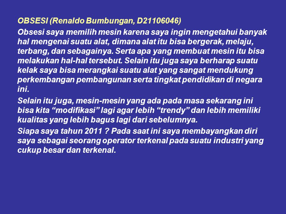 OBSESI (Renaldo Bumbungan, D21106046)