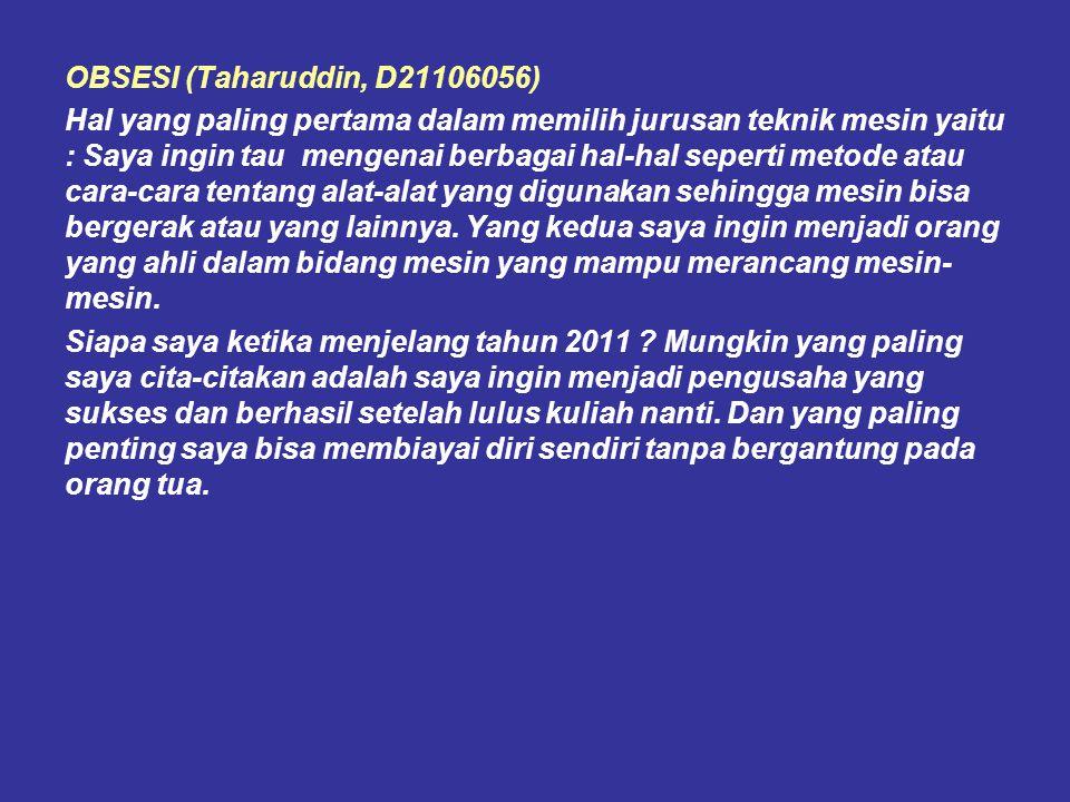 OBSESI (Taharuddin, D21106056)