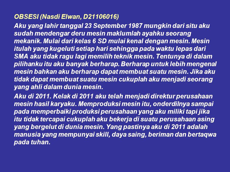 OBSESI (Nasdi Elwan, D21106016)