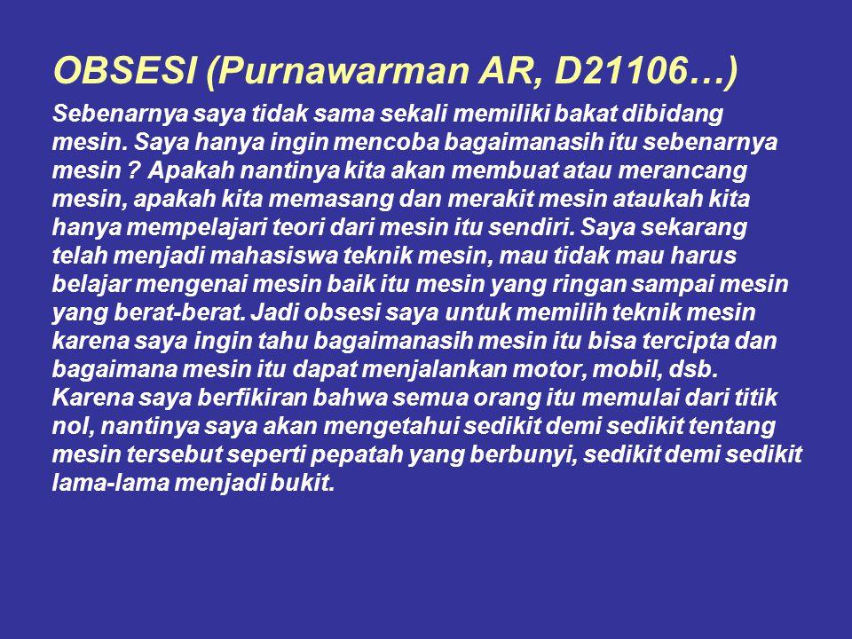 OBSESI (Purnawarman AR, D21106…)