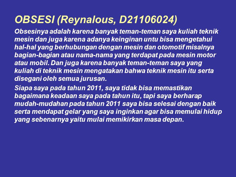 OBSESI (Reynalous, D21106024)