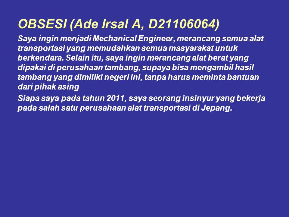 OBSESI (Ade Irsal A, D21106064)