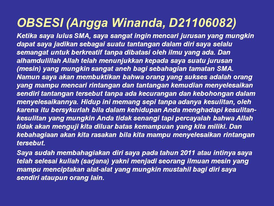 OBSESI (Angga Winanda, D21106082)