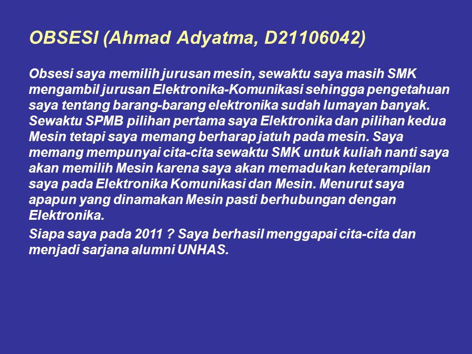 OBSESI (Ahmad Adyatma, D21106042)