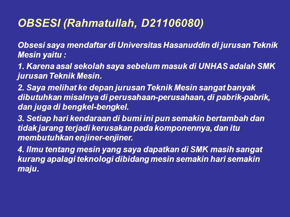 OBSESI (Rahmatullah, D21106080)