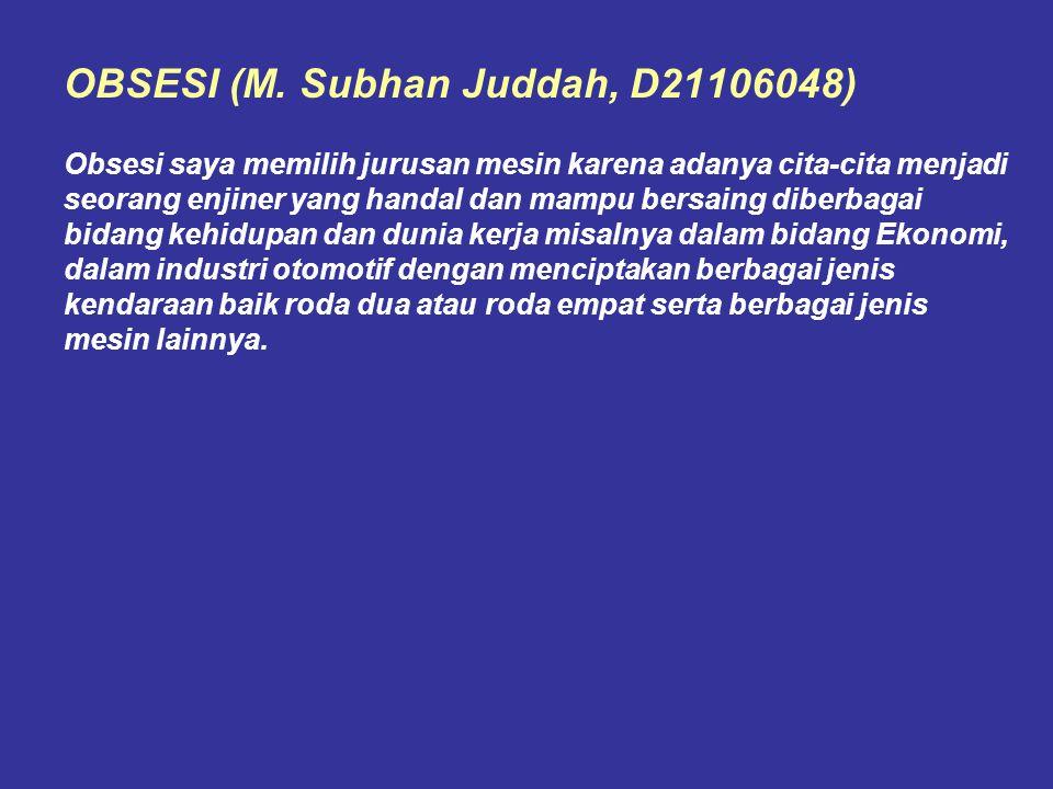 OBSESI (M. Subhan Juddah, D21106048)