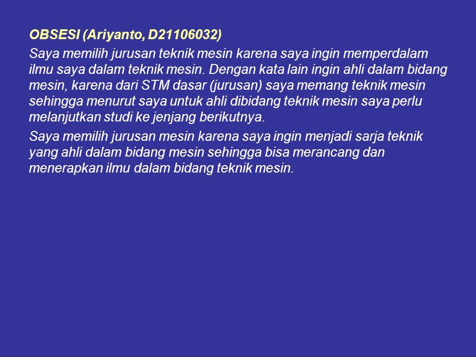 OBSESI (Ariyanto, D21106032)
