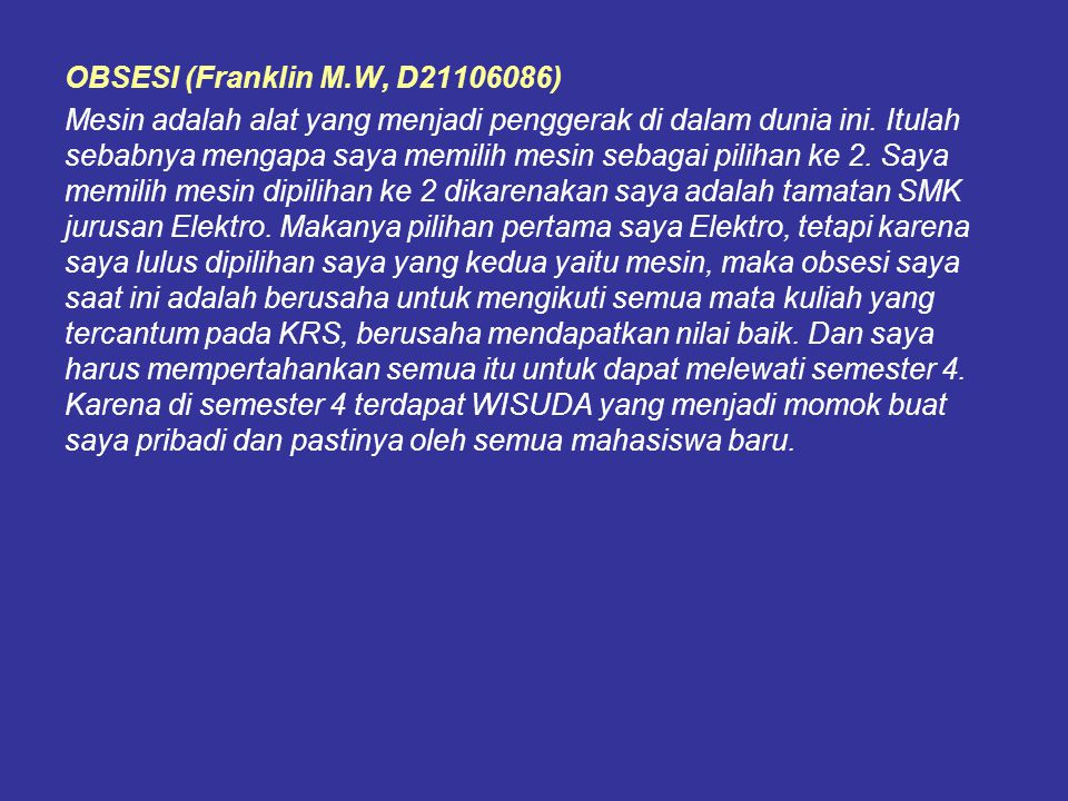 OBSESI (Franklin M.W, D21106086)