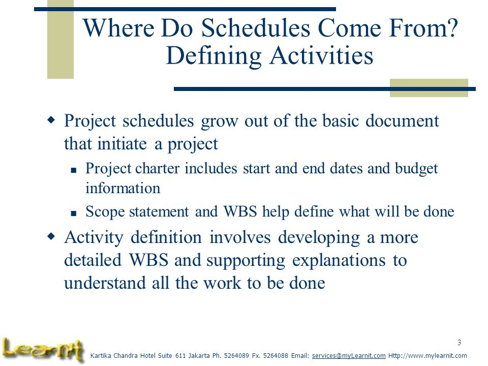 Where Do Schedules Come From Defining Activities