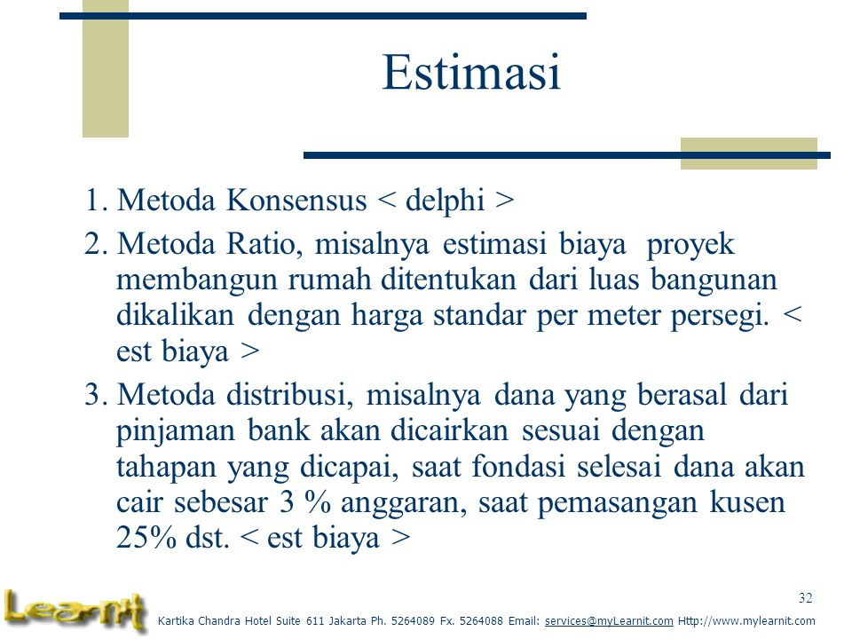 Estimasi 1. Metoda Konsensus < delphi >