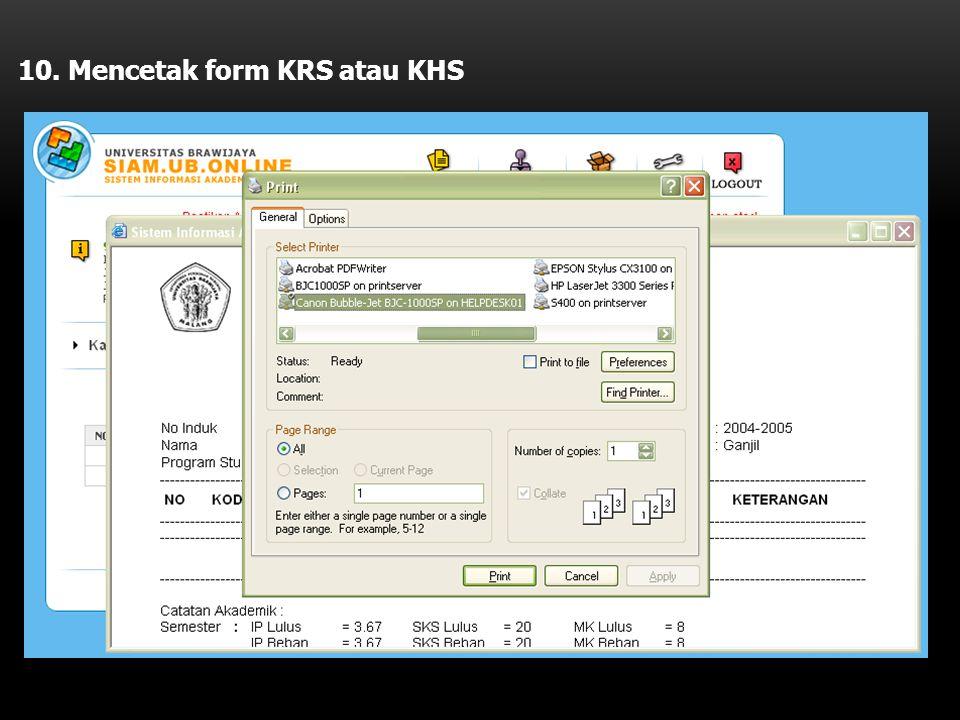 10. Mencetak form KRS atau KHS