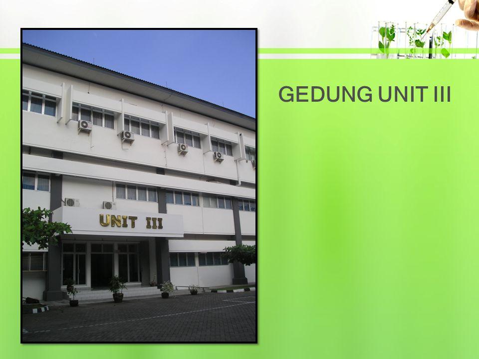 GEDUNG UNIT III