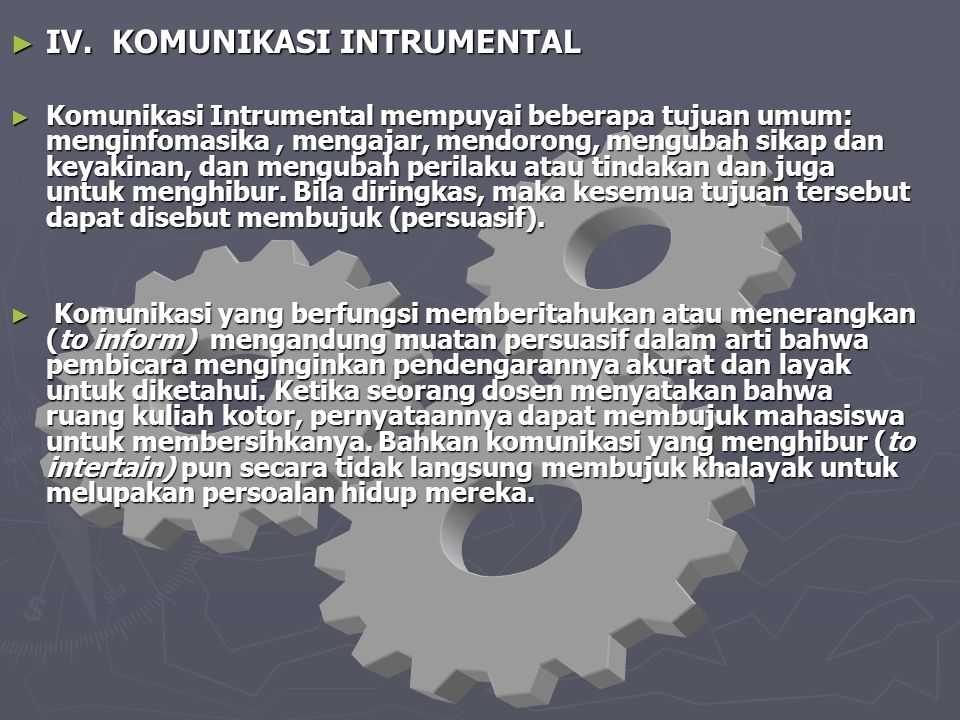 IV. KOMUNIKASI INTRUMENTAL