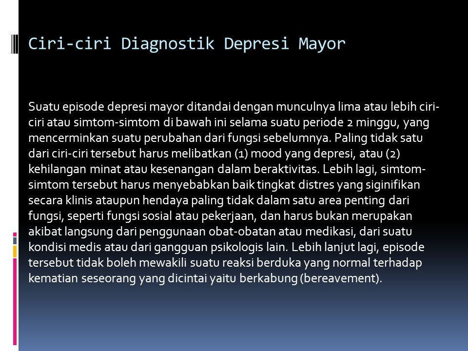 Ciri-ciri Diagnostik Depresi Mayor