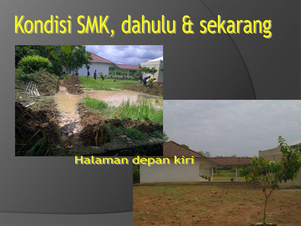 Kondisi SMK, dahulu & sekarang