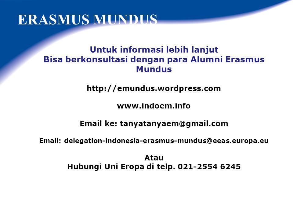 ERASMUS MUNDUS Untuk informasi lebih lanjut