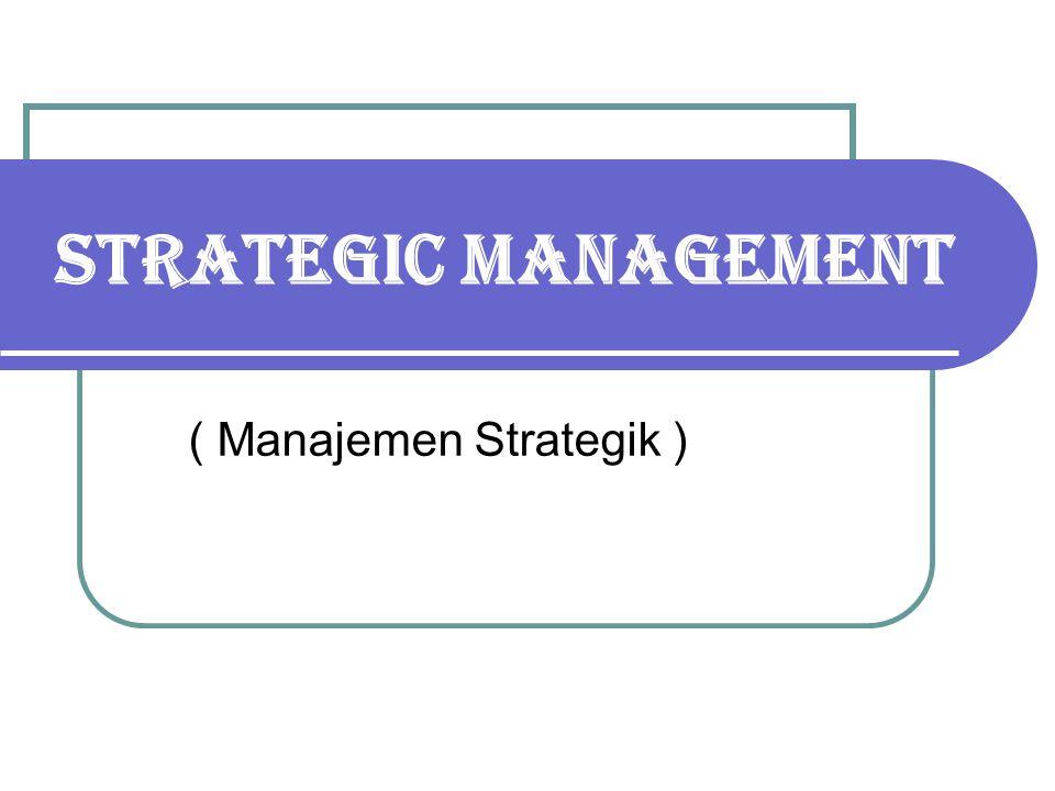 ( Manajemen Strategik )