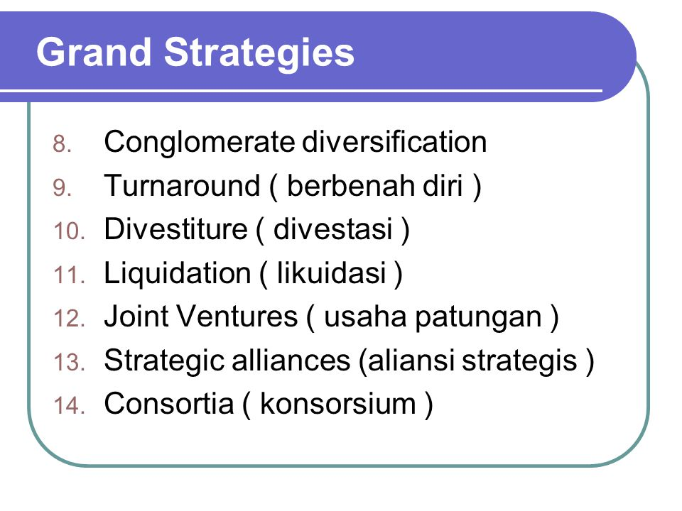 Grand Strategies Conglomerate diversification