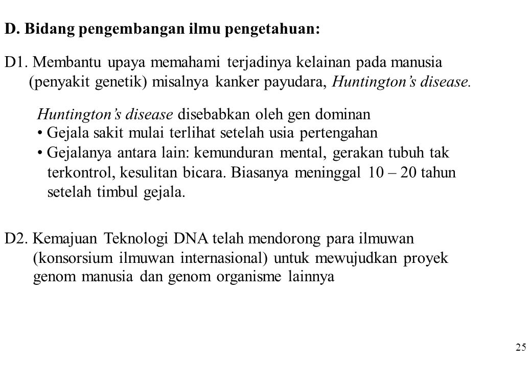 D. Bidang pengembangan ilmu pengetahuan: