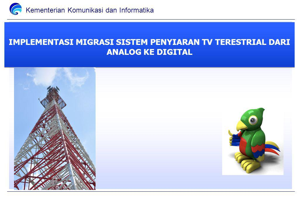 IMPLEMENTASI MIGRASI SISTEM PENYIARAN TV TERESTRIAL DARI ANALOG KE DIGITAL