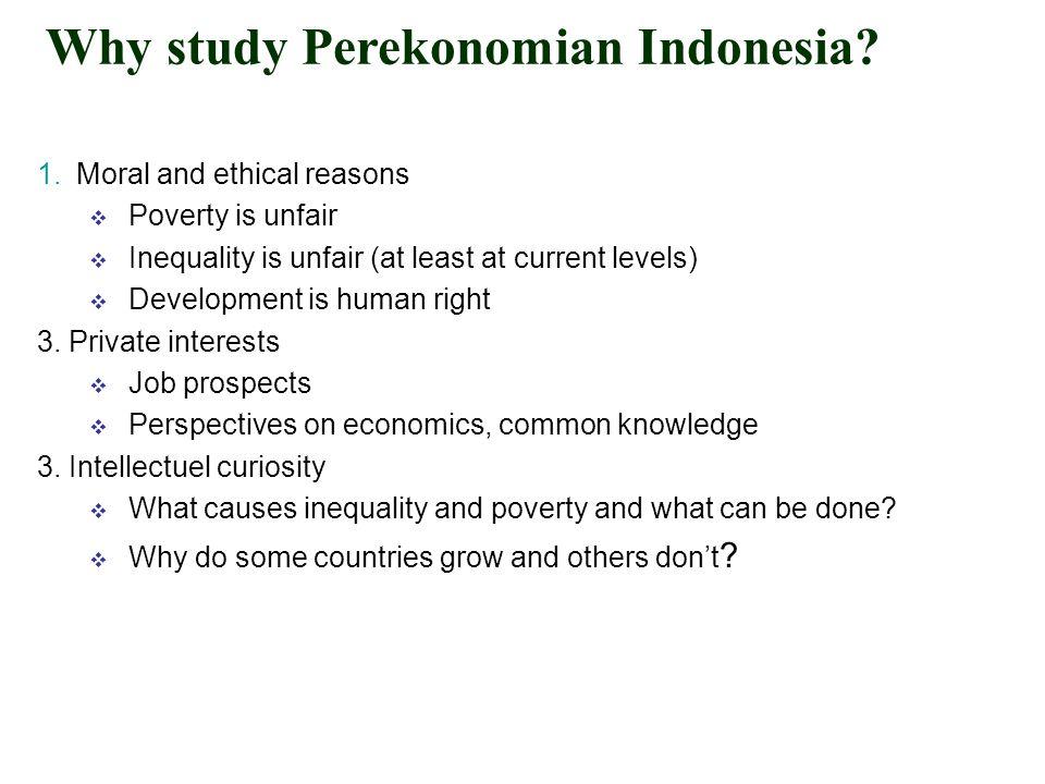 Why study Perekonomian Indonesia