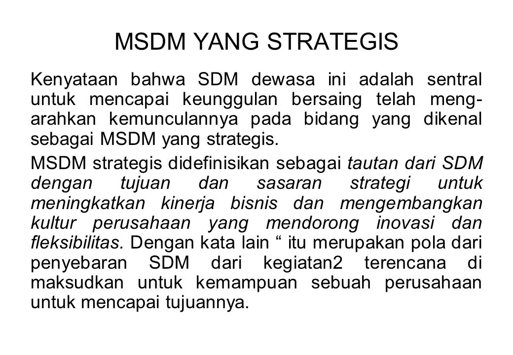 MSDM YANG STRATEGIS