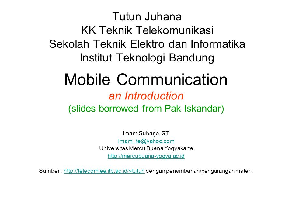 Tutun Juhana KK Teknik Telekomunikasi. Sekolah Teknik Elektro dan Informatika. Institut Teknologi Bandung.